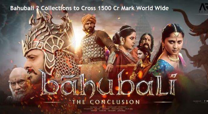 Baahubali-2-The-Conclusion-Collections-to-Cross-1500-Cr